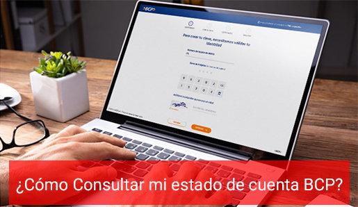 ¿Cómo consultar mi estado de cuenta BCP por internet?