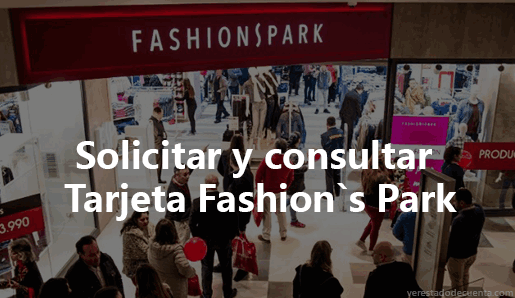 Consultar Tarjeta Fashions Park